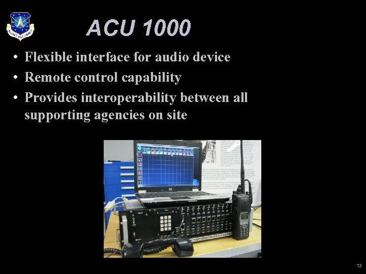 ACU 1000 • Flexible interface for audio device • Remote control capability • Provides