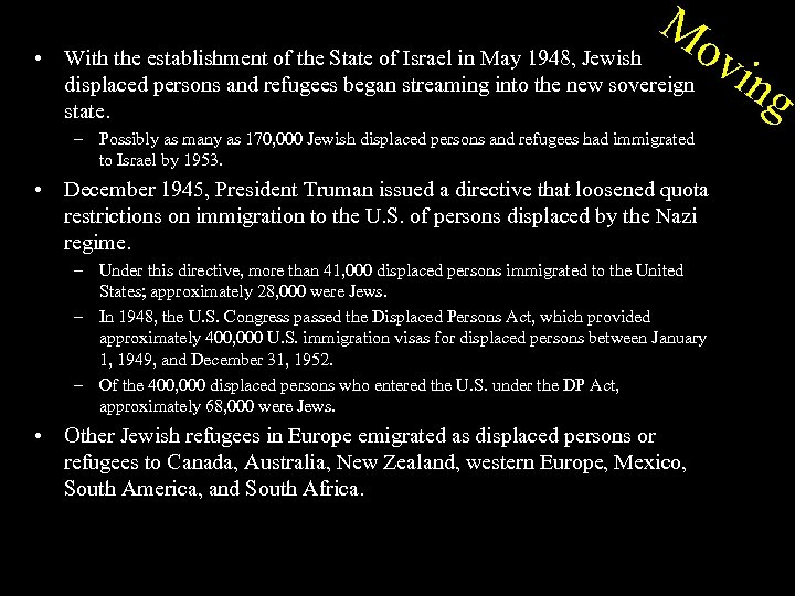 • M ov With the establishment of the State of Israel in May