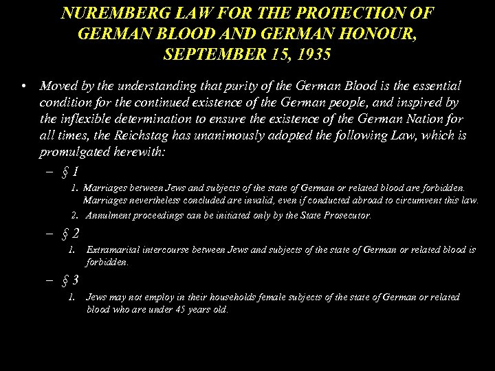 NUREMBERG LAW FOR THE PROTECTION OF GERMAN BLOOD AND GERMAN HONOUR, SEPTEMBER 15, 1935