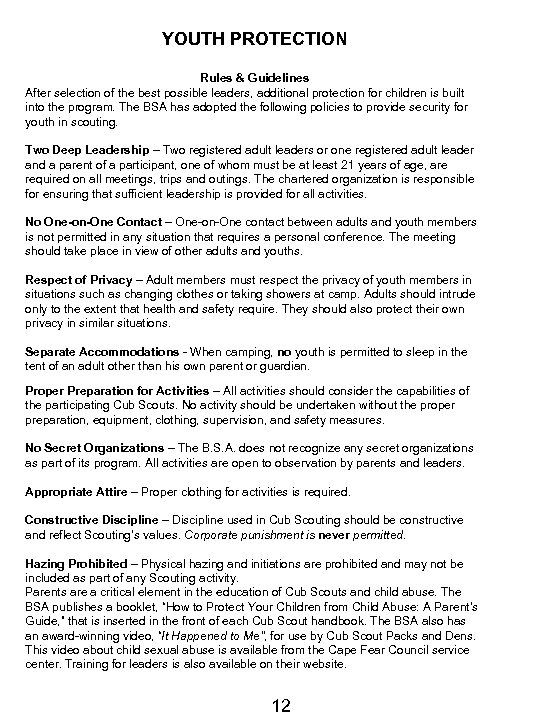 YOUTH PROTECTION Rules & Guidelines After selection of the best possible leaders, additional protection