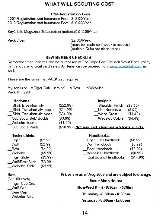 WHAT WILL SCOUTING COST BSA Registration Fees 2009 Registration and Insurance Fee: $13. 00/Year
