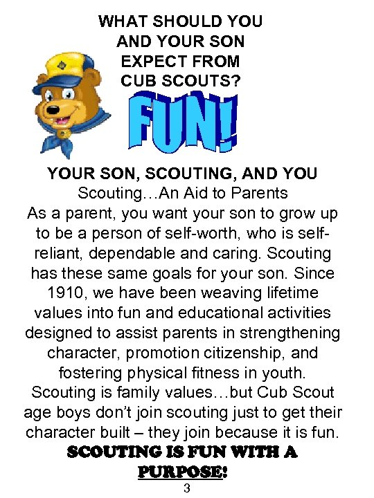 WHAT SHOULD YOU AND YOUR SON EXPECT FROM CUB SCOUTS? YOUR SON, SCOUTING, AND