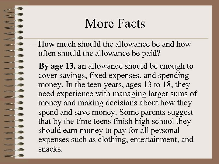 More Facts – How much should the allowance be and how often should the