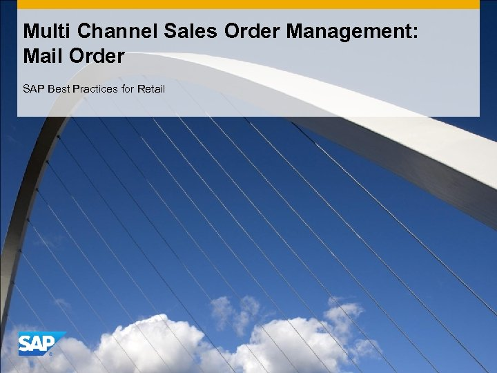 Multi Channel Sales Order Management: Mail Order SAP Best Practices for Retail