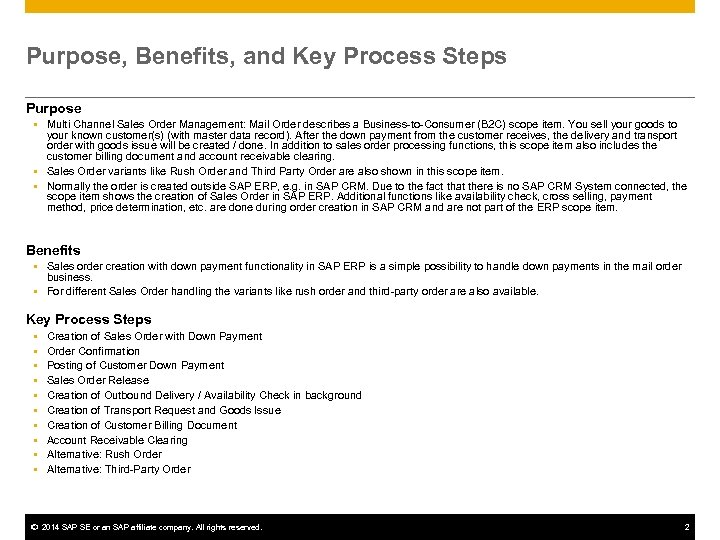 Purpose, Benefits, and Key Process Steps Purpose Multi Channel Sales Order Management: Mail Order