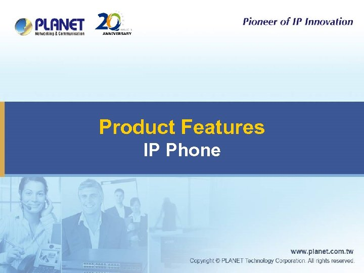 Product Features IP Phone