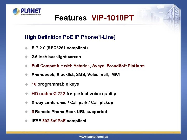 Features VIP-1010 PT High Definition Po. E IP Phone(1 -Line) u SIP 2. 0