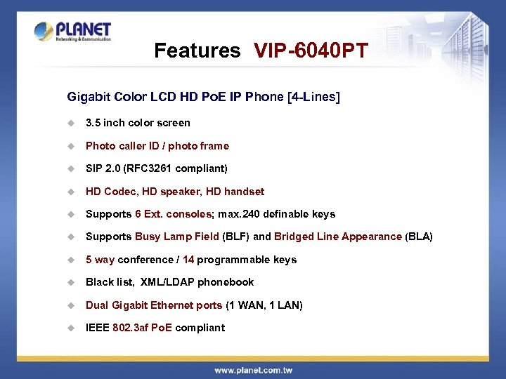 Features VIP-6040 PT Gigabit Color LCD HD Po. E IP Phone [4 -Lines] u
