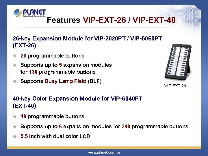 Features VIP-EXT-26 / VIP-EXT-40 26 -key Expansion Module for VIP-2020 PT / VIP-5060 PT