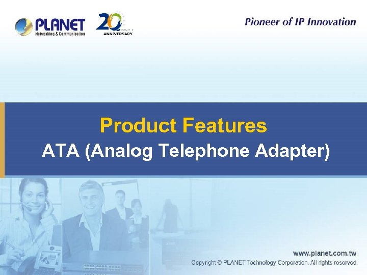 Product Features ATA (Analog Telephone Adapter)