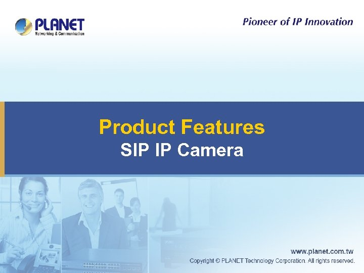 Product Features SIP IP Camera
