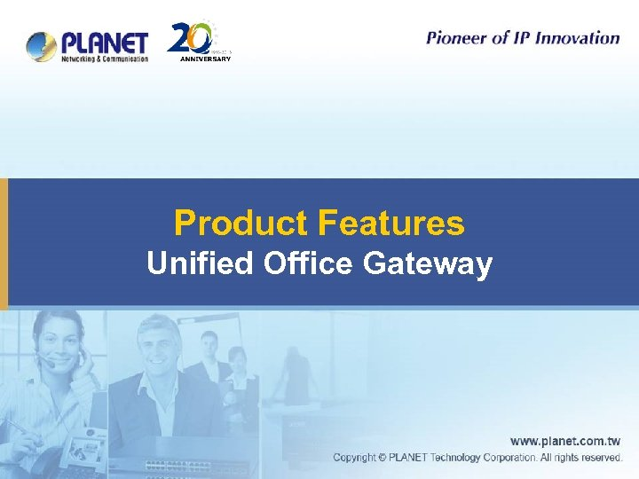 Product Features Unified Office Gateway