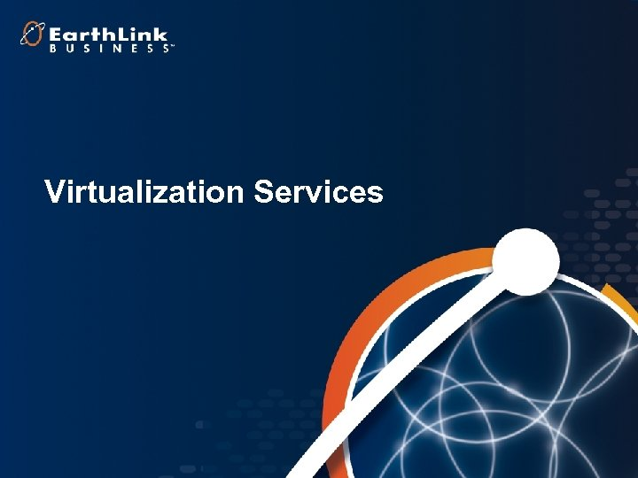 1 Virtualization Services