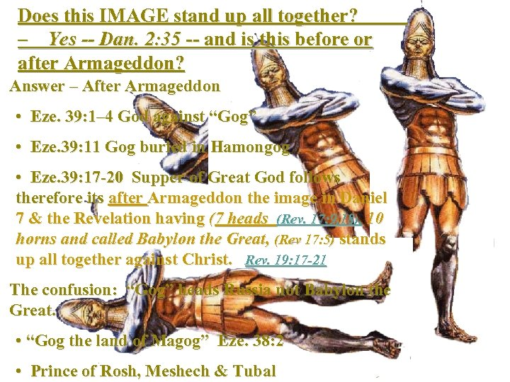 Does this IMAGE stand up all together? – Yes -- Dan. 2: 35 --