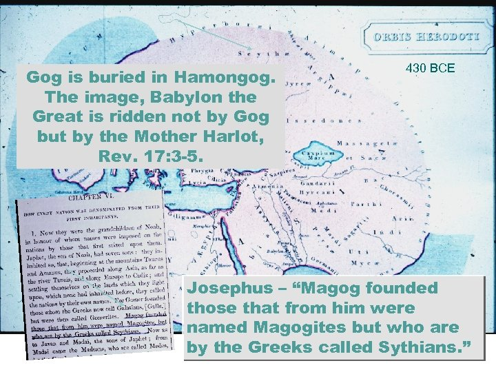 Gog is buried in Hamongog. The image, Babylon the Great is ridden not by