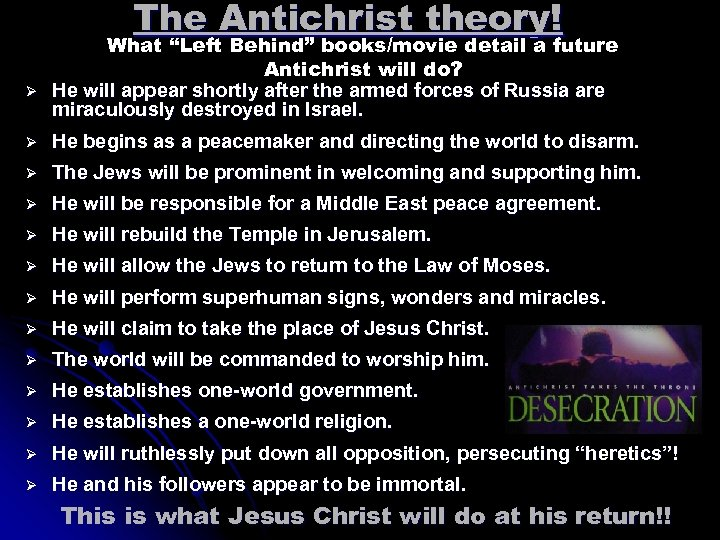 """The Antichrist theory! Ø What """"Left Behind"""" books/movie detail a future Antichrist will do?"""