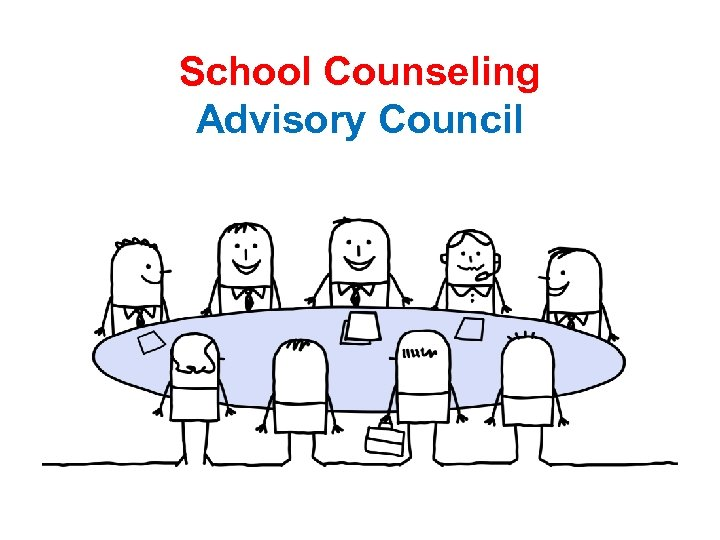 m Thi on s th School Counseling Advisory Council