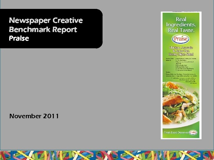Newspaper Creative Benchmark Report Praise November 2011
