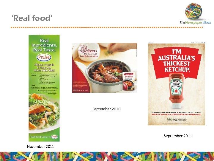 'Real food' September 2010 September 2011 November 2011