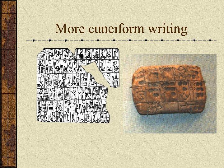 More cuneiform writing