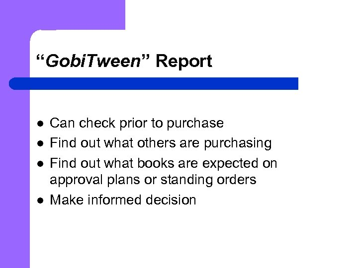 """Gobi. Tween"" Report l l Can check prior to purchase Find out what others"