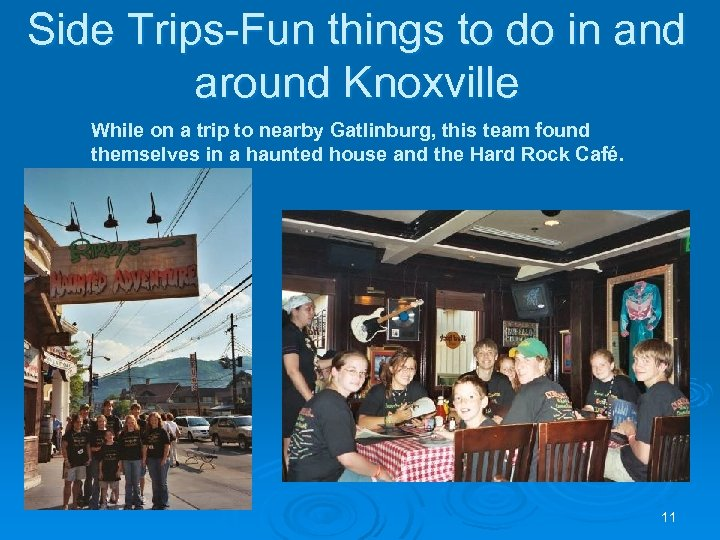 Side Trips-Fun things to do in and around Knoxville While on a trip to