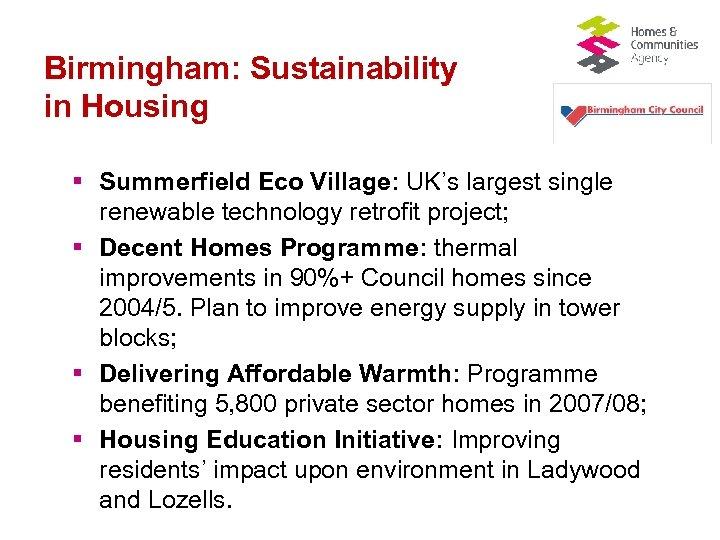 Birmingham: Sustainability in Housing § Summerfield Eco Village: UK's largest single renewable technology retrofit