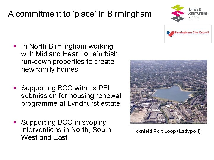 A commitment to 'place' in Birmingham § In North Birmingham working with Midland Heart