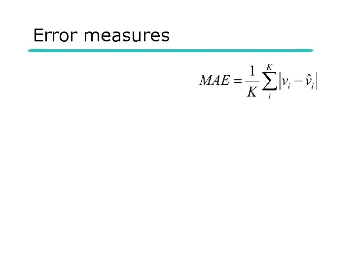 Error measures