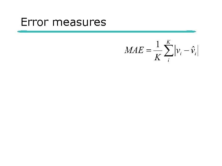 Error measures