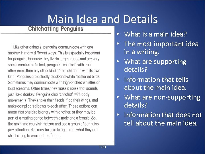 Main Idea and Details • What is a main idea? • The most important