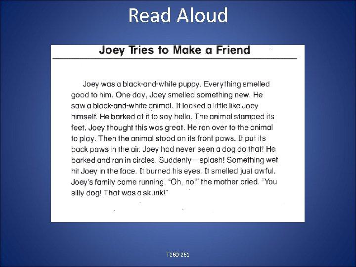 Read Aloud T 260 -261