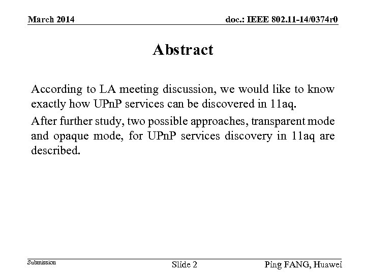 doc. : IEEE 802. 11 -14/0374 r 0 March 2014 Abstract According to LA