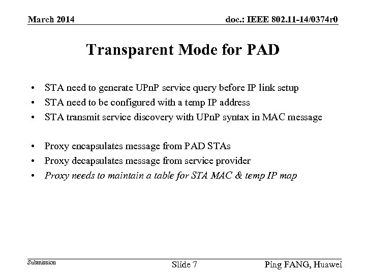 doc. : IEEE 802. 11 -14/0374 r 0 March 2014 Transparent Mode for PAD