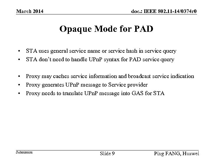 doc. : IEEE 802. 11 -14/0374 r 0 March 2014 Opaque Mode for PAD