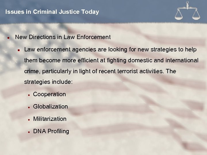Issues in Criminal Justice Today l New Directions in Law Enforcement n Law enforcement
