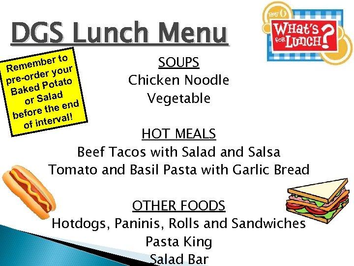 DGS Lunch Menu to ember r Rem ou rder y pre-o Potato Baked lad