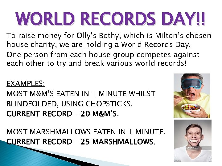 WORLD RECORDS DAY!! To raise money for Olly's Bothy, which is Milton's chosen house