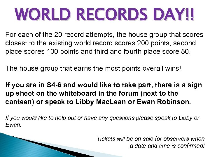 WORLD RECORDS DAY!! For each of the 20 record attempts, the house group that