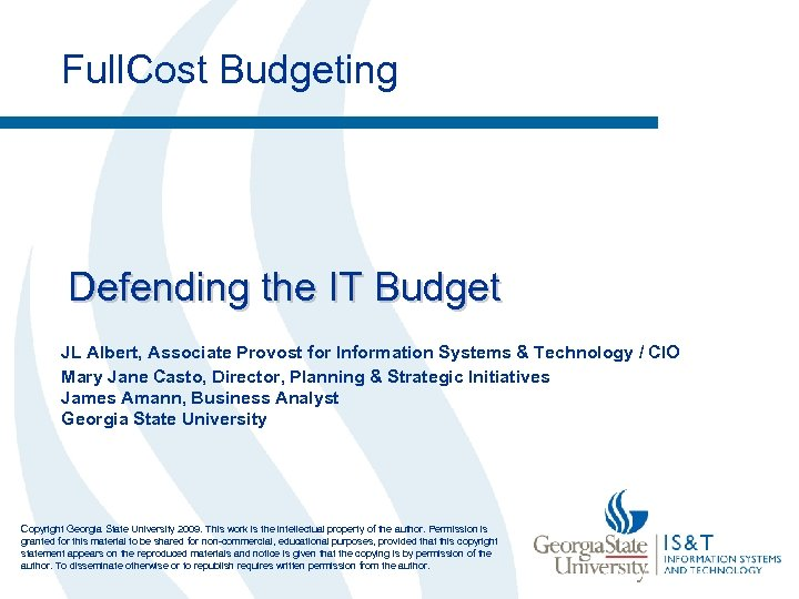 Full. Cost Budgeting Defending the IT Budget JL Albert, Associate Provost for Information Systems