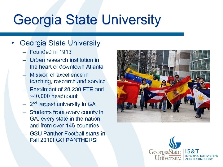 Georgia State University • Georgia State University – Founded in 1913 – Urban research