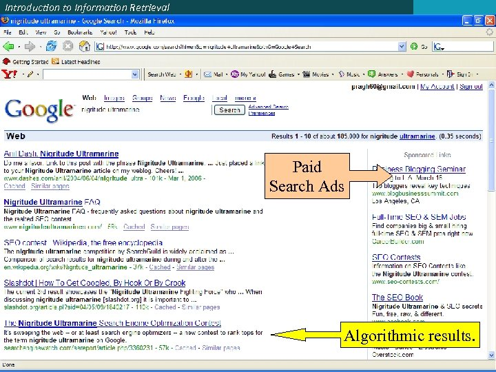Introduction to Information Retrieval Paid Search Ads Algorithmic results.