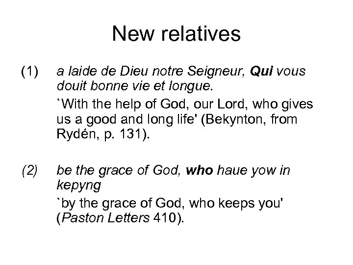 New relatives (1) a laide de Dieu notre Seigneur, Qui vous douit bonne vie