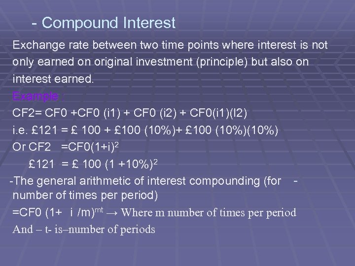 - Compound Interest Exchange rate between two time points where interest is not only