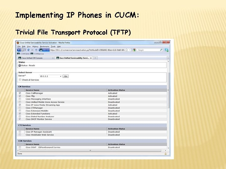 Implementing IP Phones in CUCM: Trivial File Transport Protocol (TFTP)
