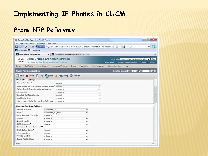 Implementing IP Phones in CUCM: Phone NTP Reference