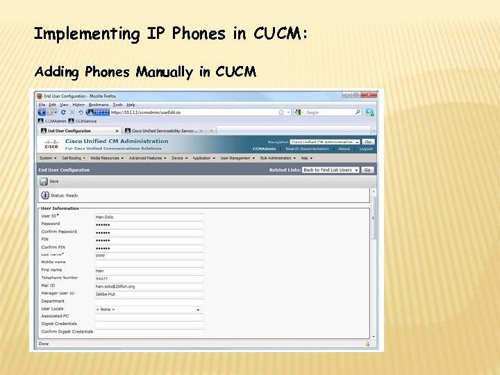 Implementing IP Phones in CUCM: Adding Phones Manually in CUCM