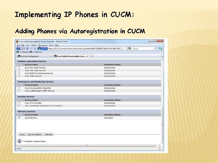 Implementing IP Phones in CUCM: Adding Phones via Autoregistration in CUCM