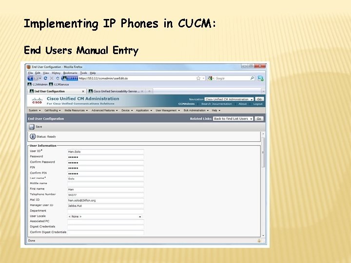 Implementing IP Phones in CUCM: End Users Manual Entry