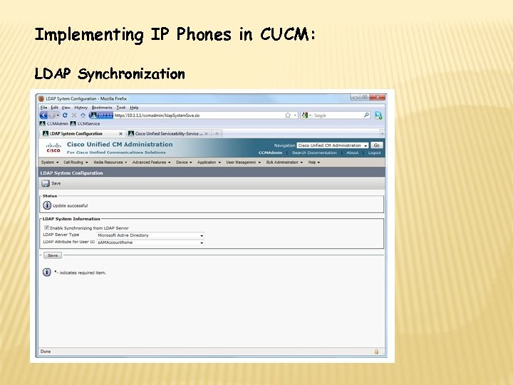 Implementing IP Phones in CUCM: LDAP Synchronization